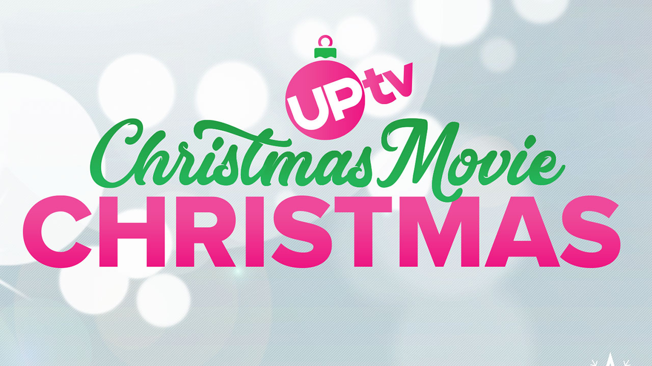 - It's a Christmas Movie Christmas on UPtv!