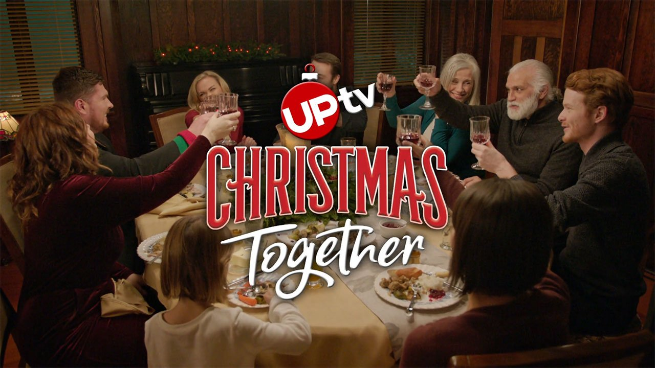 - Celebrate Christmas Together on UPtv!