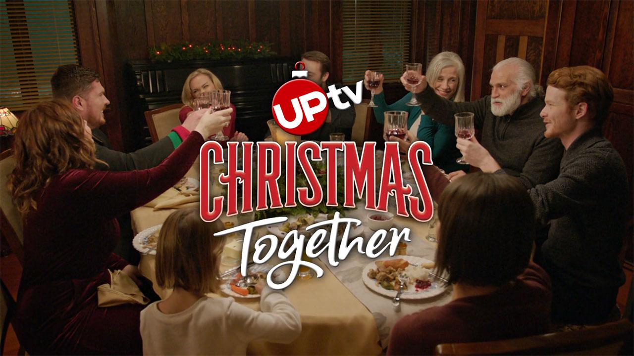Celebrate Christmas Together on UPtv!